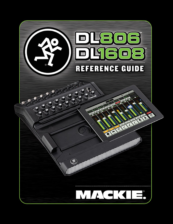 Mackie DL806 and DL1608 Reference Guide